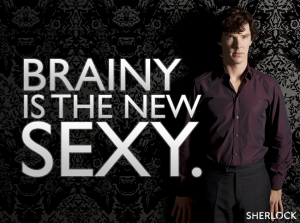 Sherlock BBC Benedict Cumberbatch Brainy is the new sexy