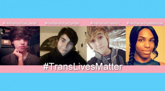 Trans Lives Matter Teen Deaths