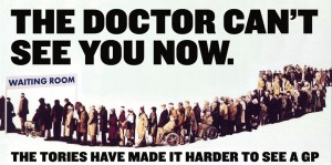 Labour Party, The Doctor Can't See You Now General election poster 2015