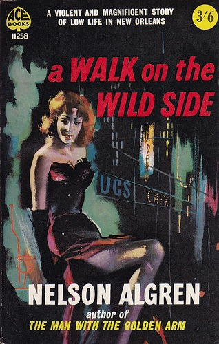 A Walk on the Wild Side, Nelson Algren