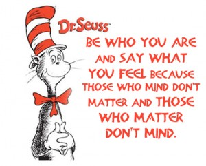 Be who you are, Dr Seuss, Cat in the Hat