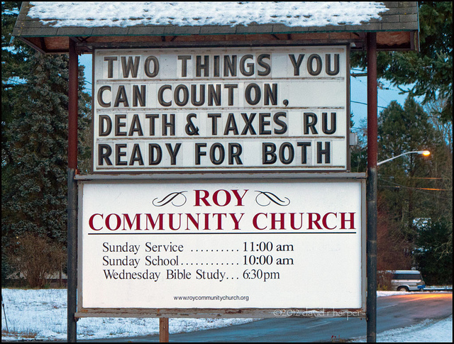 Death and taxes – are you ready for both, Photo by Echo9er on Flickr