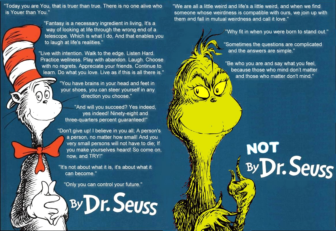 Happy Birthday To You Dr Seuss His Best Guidance For Life Quotes
