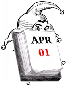 April 1, All Fools Day
