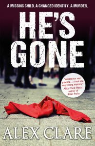 Alex Clare, He's Gone, Crime Fiction