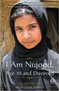 I Am Nujood, Age 10 and Divorced - Nujood Ali
