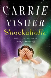 Carrie Fisher, Shockaholic (2011)