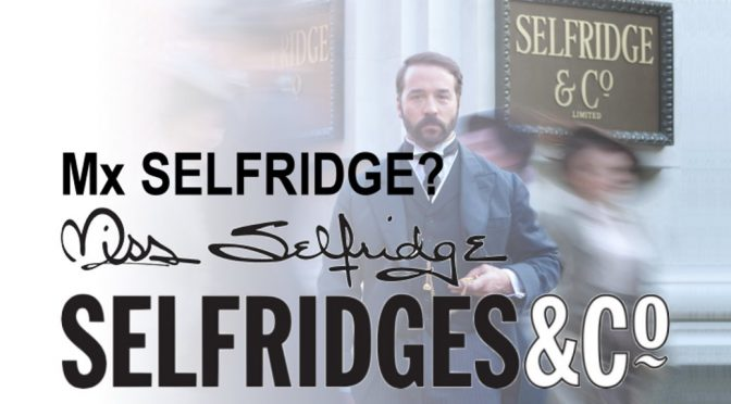 Mx Selfridge Agender